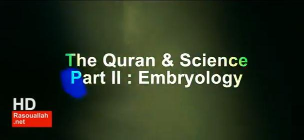 Quran & Science Part II : Embryology