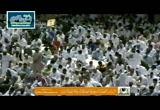 سيرةالنبيصلىاللهعليهوسلممعأولادهوأحفاده(14/5/2010)خطبةالجمعةمنالحرمالمكي