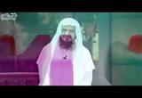 (27) حنانه بالنصائح عليه الصلاة والسلام (حنان النبوة)