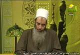 يا ليتني فيه جزعاً (2) (26/3/2011) صحيح البخاري