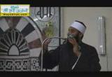 الطريق إلى الله بين نور البصيرة وسلامة الهدف (10-5-2013) مسجد الخير