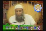 باب كيف كان عيش النبي صلى الله عليه وسلم وأصحابه وتخليهم من الدنيا (3) (رمضان 1425) - شرح كتاب الرقاق