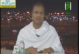 المشاهد في منى وعرفات لقاء مع الشيخ توفيق الصائغ( 13/10/2013)وليال عشر
