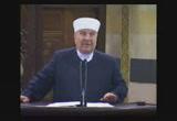 خ 1: نقاط الضعف في حياة المسلمين ـ خ2: الفهم الصحيح للقضاء و القدر (6-8-2010)